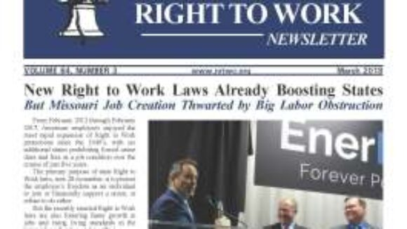 March 2018 National Right To Work Newsletter Summary