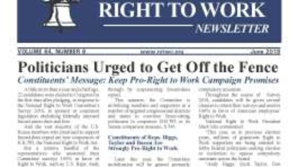 June 2018 National Right To Work Newsletter Summary
