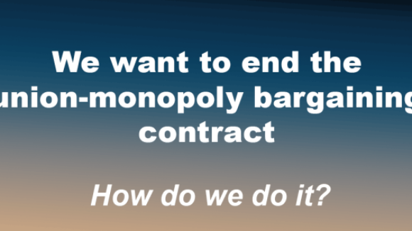 How to End A Labor Union Monopoly Bargaining Contract