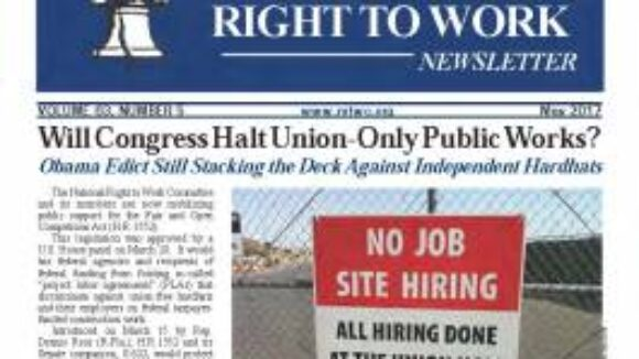 May 2017 National Right To Work Newsletter Summary