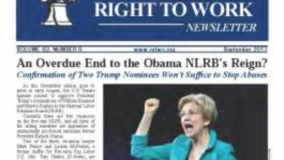 September 2017 National Right To Work Newsletter Summary