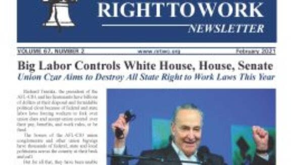 February 2021 National Right to Work Newsletter Summary