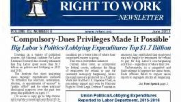 June 2017 National Right To Work Newsletter Summary